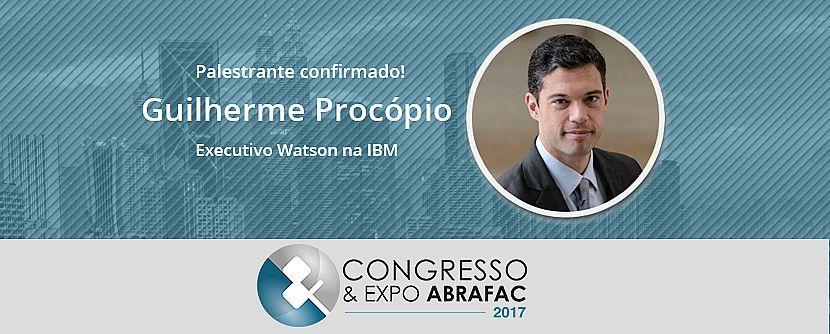 Congresso & Expo ABRAFAC 2017: o que esperar da palestra sobre Inteligência Cognitiva