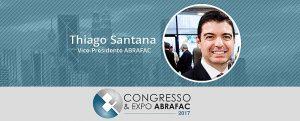"""Congresso & Expo ABRAFAC 2017: """"Nunca tivemos nada sequer parecido no país!"""""""