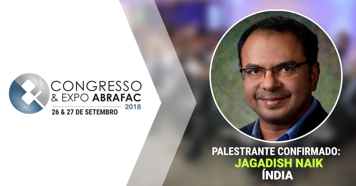 Congresso & Expo ABRAFAC 2018: Jagadish N. Naik traz sua experiência em Facilities na Índia