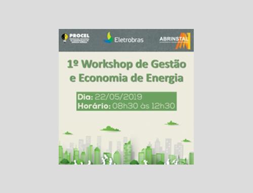 22 Mai –  1º Workshop de Gestão e Economia de Energia (RJ)