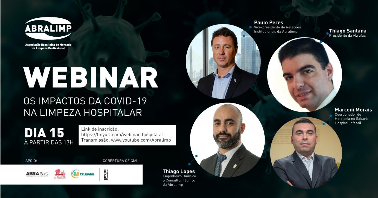 Presidente da ABRAFAC integra webinar sobre impactos da Covid-19 na Limpeza Hospitalar, nesta quarta (15)