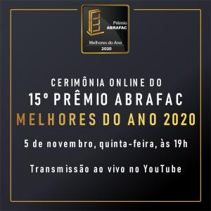 Cerimônia do 15º Prêmio ABRAFAC Melhores do Ano de 2020 será online em 05 de novembro