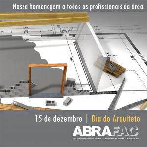 Dia do Arquiteto: ABRAFAC parabeniza todos os que se dedicam a esta profissão