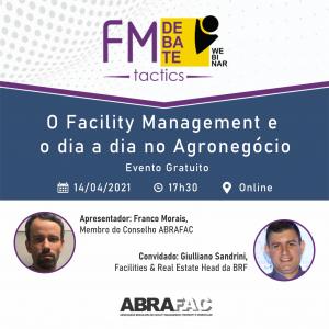 ABRAFAC realizaFMTacticssobre 'o Facility Management e o dia a dia no agronegócio', nesta quarta (14)
