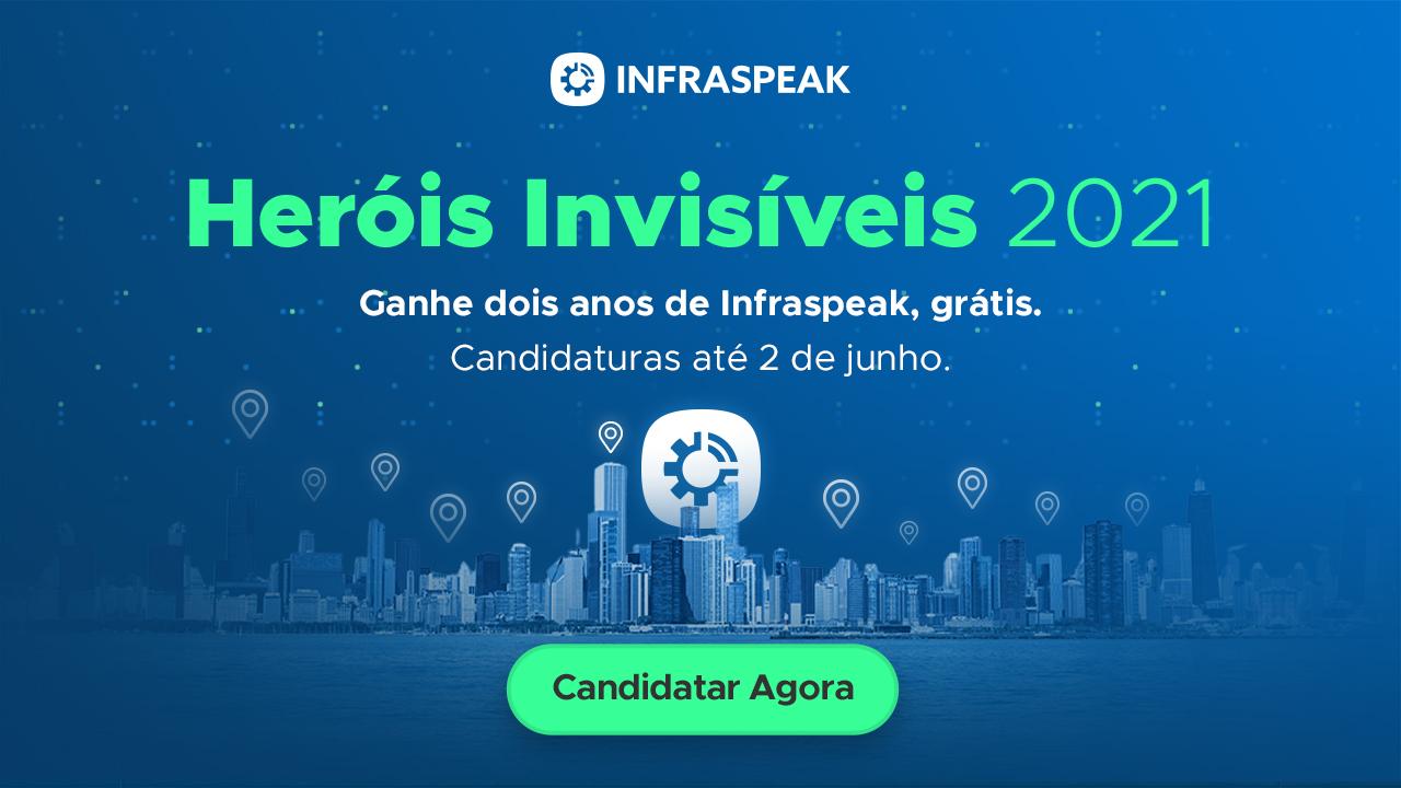 Invisible Heroes 2021: Infraspeak lança campanha para oferecer sua plataforma a organizações impactadas pela COVID-19